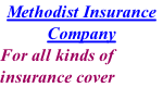 Methodist Insurance Company For all kinds of insurance cover